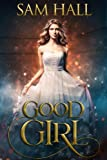 Good Girl (The Season)
