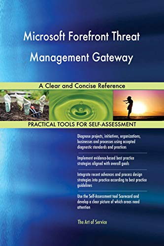 Microsoft Forefront Threat Management Gateway A Clear and Concise Reference (English Edition)