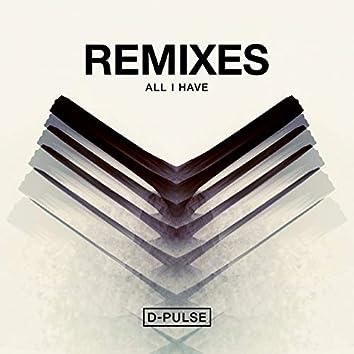 All I Have (Remixes)