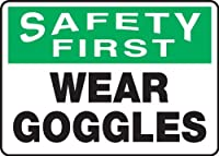 Accuform MPPE915VP Sign Legend SAFETY FIRST WEAR GOGGLES 10 Length x 14 Width x 0.055 Thickness Plastic 10 x 14 Green/Black on White [並行輸入品]