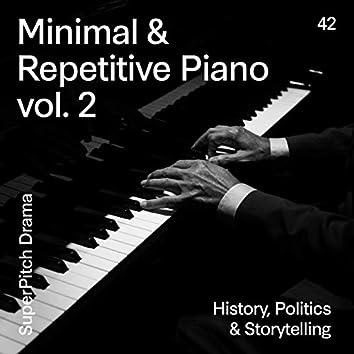 Minimal & Repetitive Piano Vol..2 (History, Politics & Storytelling)