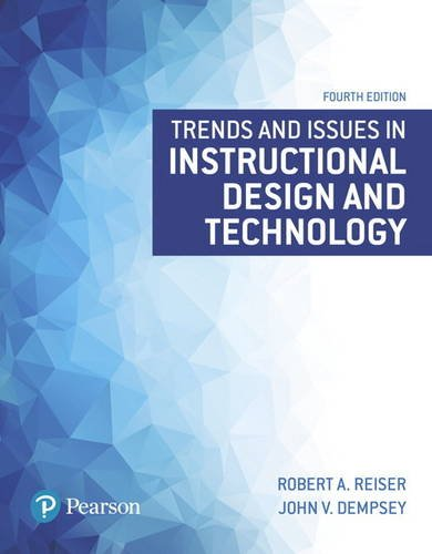 Reiser, R: Trends and Issues in Instructional Design and Tec (What\'s New in Ed Psych / Tests & Measurements)