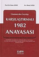 Gecmisten Günümüze Karsilastirmali 1982 Anayasasi