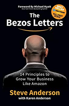 The Bezos Letters  14 Principles to Grow Your Business Like Amazon
