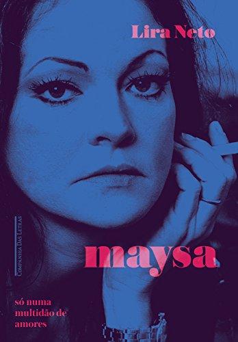 Maysa: Só numa multidão de amores