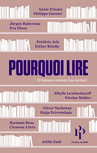 Pourquoi lire (French Edition)