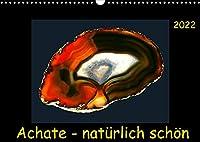 Achate - natuerlich schoen (Wandkalender 2022 DIN A3 quer): Abgelichtete Achatscheiben - ungefaerbt und ihrer Natuerlichkeit schoen. (Monatskalender, 14 Seiten )