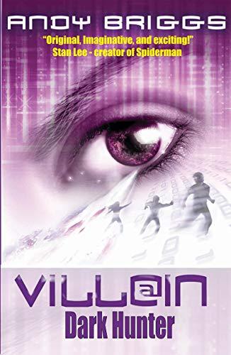 VILLAIN 2 - DARK HUNTER: a superpowered adventure (VILLAIN.NET) (English Edition)