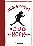A Jud und keck a no - Arik Brauer