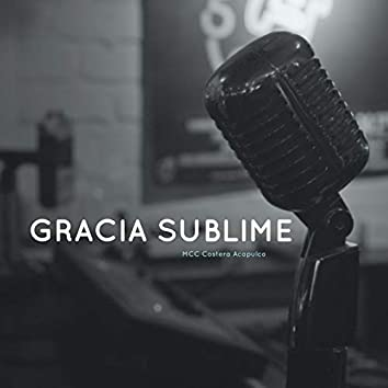 Gracia Sublime