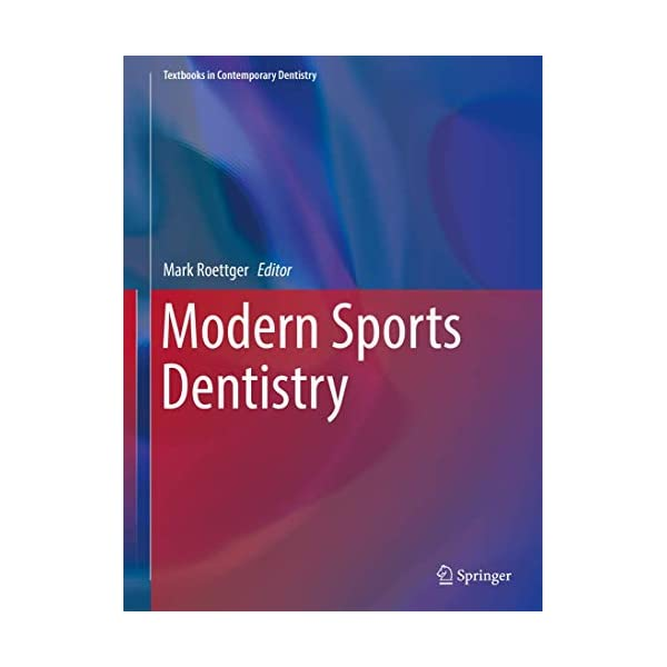 Modern Sports Dentistry (Textbooks in Contemporary Dentistry)