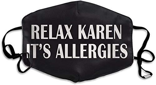 Relax Karen It's Allergies Face M-as-k Unisex Washable Reusable Dustproof Face Protection 1PCS