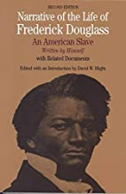 Narrative of the Life of Frederick Douglass: An American Slave, Written by Himself (Bedford Cultural Editions Series) by F...