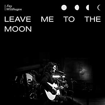 Leave Me To The Moon (Live in Oslo)