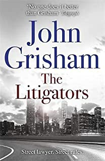The Litigators: The blockbuster bestselling legal thriller from John Grisham
