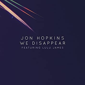 We Disappear