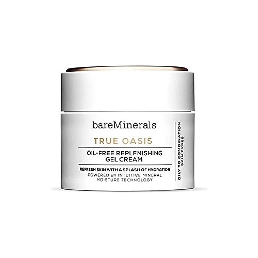 愛国的な不器用処方するBare Minerals True Oasis Oil-Free Replenishing Gel Cream 50Ml - ベアミネラル真のオアシスオイルフリー補給ゲルクリーム50 [並行輸入品]