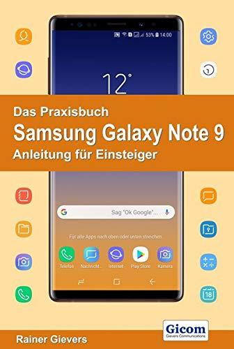 Das Praxisbuch Samsung Galaxy Note 9 - Anleitung für Einsteiger
