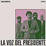 La Voz Del Presidente (Edición Firmada) (Vinilo 7')