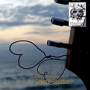 Unsere Melodie