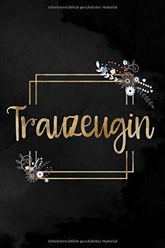 Trauzeugin: Punktiertes Notizbuch für die Trauzeugin zur Planung des JGA   6 x 9 Zoll, ca. A5  120 Seiten   Dot-Grid   Braut-Motiv   Notizbuch zur Vorbereitung des JGA und der Hochzeit