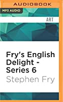 Fry's English Delight, Series 6