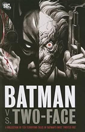 [Batman vs Two Face] (By (artist) Kelley Jones , By (author) Mark Verheiden) [published: June, 2008]