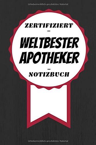 Notizbuch - Zertifiziert - Weltbester - Apotheker: Kleines Notizheft   A5   Bedanken für Gefallen   120 Linierte Seiten