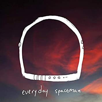 Everyday Spaceman