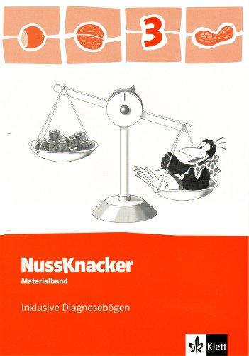 Der Nussknacker / Materialband inklusive Diagnosebögen und CD-ROM 3. Schuljahr: Ausgabe für Hamburg, Bremen, Hessen, Baden-Württemberg, Berlin, Brandenburg,...