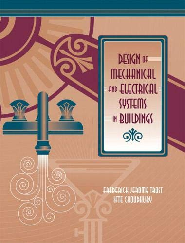 Design of Mechanical and Electrical Systems in Buildings