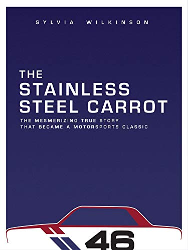 The Stainless Steel Carrot: An Auto Racing Odyssey-Revisited