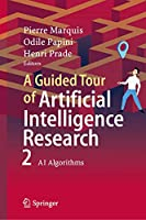 A Guided Tour of Artificial Intelligence Research: Volume II: AI Algorithms Front Cover