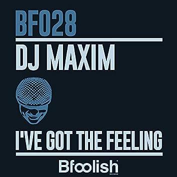 I've Got the Feeling
