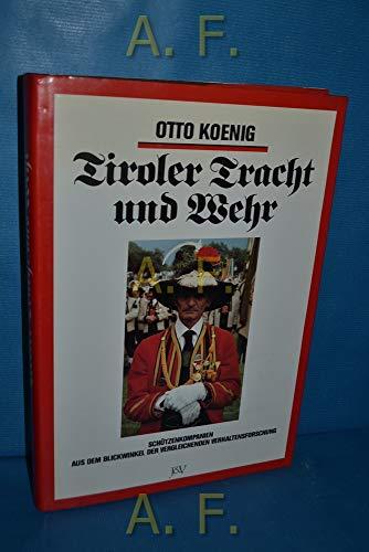 Tiroler Tracht und Wehr