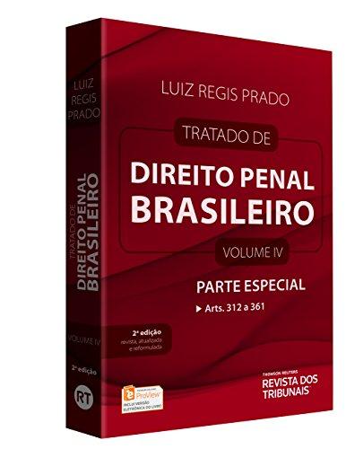Tratado de Direito Penal Brasileiro. Parte Especial. Artigos 312 ao 361
