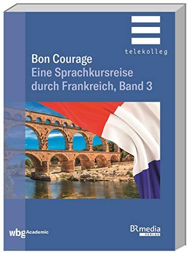 Eine Sprachkursreise durch Frankreich, Band 3