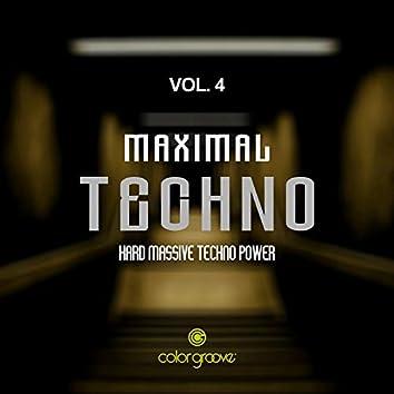 Maximal Techno, Vol. 4 (Hard Massive Techno Power)