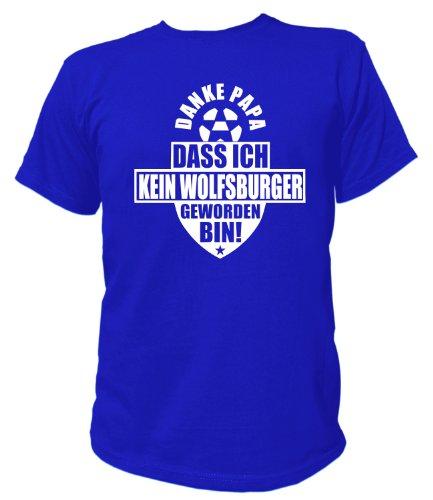 Artdiktat T-Shirt Danke Papa dass ich kein Wolfsburger geworden bin Unisex, Größe XXL, blau