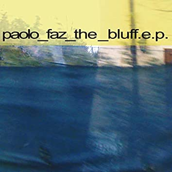 The Bluff - EP