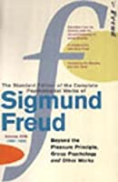 """The Complete Psychological Works of Sigmund Freud: """" Beyond the Pleasure Principle """" , """" Group Psych by Sigmund Freud(1905-06-23)"""