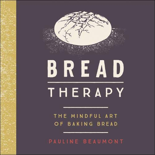 Bread Therapy  By  cover art