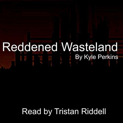 Reddened Wasteland, Volume 1  By  cover art