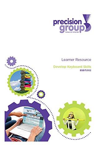 Develop Keyboard Skills: BSBITU102 (English Edition)