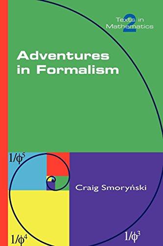 Adventures in Formalism (Texts in Mathematics)