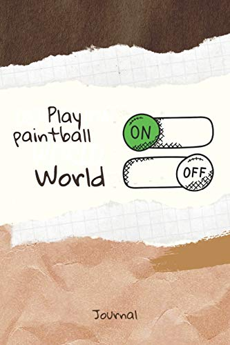 Play paintball On Word Off Journal: Journal or Planner for  Play paintball Lovers /  Retro Vintage  Play paintball Gift , (vintage journals and ... handwritten diary, day book),  Lined Journal
