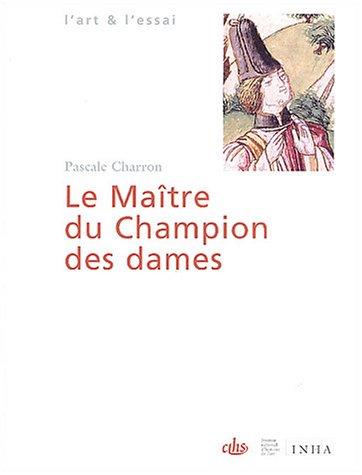 Le Maître du Champion des dames