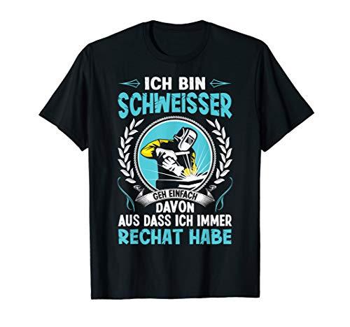 Schweißer Schweißen Beruf Spruch Witz T-Shirt