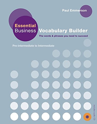Essential Business Vocabulary Builder: The words & phrases you need to succeed / Student's Book with Audio-CD