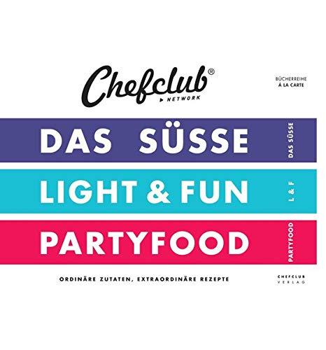 Set Chefclub Finden Sie In Diesem Set 3 Unentbehrliche Bucher Das Susse Light Fun Und Partyfood A La Carte